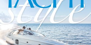 """YACHT STYLE issue 37 """"Top 100 in Asian Yachting"""" released and """"Charter"""" issue 38 announced"""