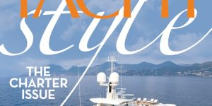 The ultimate 2017 guide to yacht charters in Asia: Now in YACHT STYLE magazine Issue 38